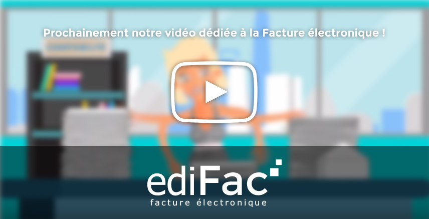 video-facture_electronique-edifac-edilink