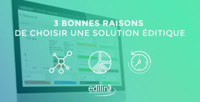 3-bonnes-raisons- solution editique