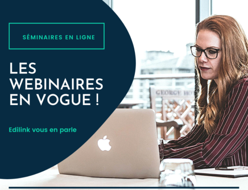 Article : Les Webinaires en vogue !